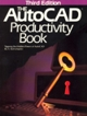 The AutoCAD Productivity Book